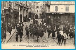 TOP CPA 17 LA ROCHELLE - Départ De Forçats Pour L'Ile De Ré, Passage De Duez Liquidateur Des Congrégations ° L.C. 1075 - La Rochelle