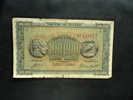 GRÈCE : 100 000 DRACHMAI   21.1.1944     P 125a (= Préfixe)      Joli B - Grecia