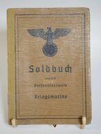 Soldbuch Der Kriegsmarine Marineoberstabsrichter 2. WK WW2 Patschkau (Schlesien) Kiel Usw. - Documenti Storici