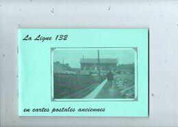 Chemin De Fer La Ligne 132 En Cartes Postales ( Richement Illustré ) Couvin  Charleroi Etc. - Railway & Tramway
