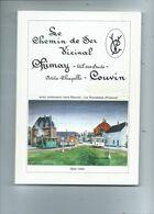 Le Chemin De Fer Vicinal Couvin Chimay ( Etat Lire Description Ci-dessous  ) - Railway & Tramway