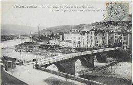 BEDARIEUX ( Hérault ) : Le Pont Vieux, Les Quais Et La Rue Saint Louis ( 1908 ) - Bedarieux