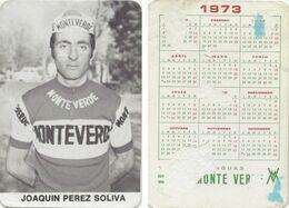 CARTE CYCLISME JOAQUIN PEREZ TEAM MONTEVERDE 1973 FORMAT 7 X 10,2 ( PARTIE ARRIERE DETERIORÉE, VOIR PHOTO ) - Radsport
