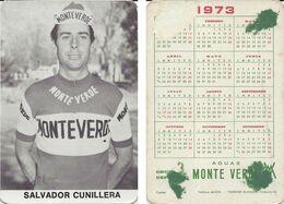 CARTE CYCLISME SALVADOR CUNILLERA TEAM MONTEVERDE 1973 FORMAT 7 X 10,2 ( PARTIE ARRIERE DETERIORÉE, VOIR PHOTO ) - Radsport
