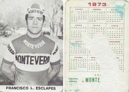 CARTE CYCLISME FRANCISCO ESCLAPES TEAM MONTEVERDE 1973 FORMAT 7 X 10,2 ( PARTIE ARRIERE DETERIORÉE, VOIR PHOTO ) - Radsport
