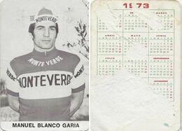 CARTE CYCLISME MANUEL BLANCO TEAM MONTEVERDE 1973 FORMAT 7 X 10,2 ( PARTIE ARRIERE DETERIORÉE, VOIR PHOTO ) - Radsport