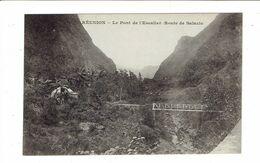 CPA ILE DE LA REUNION - ROUTE DE SALAZIE - LE PONT DE L'ESCALIER - Réunion