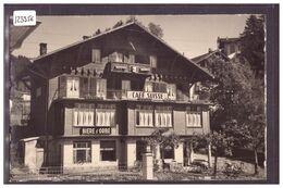 DISTRICT D'AIGLE - VILLARS SUR OLLON - CAFE RESTAURANT SUISSE - TB - VD Vaud