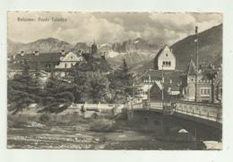 BOLZANO - PONTE TALVERA  - NV FP - Bolzano (Bozen)