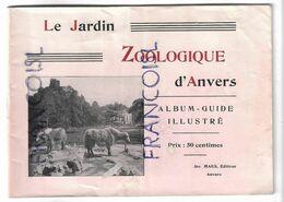 Le Jardin Zoologique D'Anvers. Album-guide Illustré. - Reiseprospekte