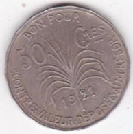 COLONIE DE LA GUADELOUPE. BON POUR 50 CENTIMES 1921 - Colonies