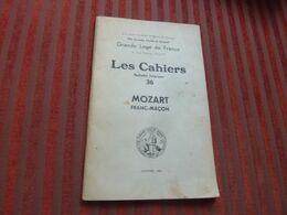 GRAND LOGE DE FRANCE LES CAHIERS BULLETIN INTERIEUR N 36 MOZART FRANC-MACON 1956 - Music & Instruments