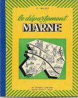 LE DEPARTEMENT DE LA MARNE - Auteur Ernest MILLET - Unclassified