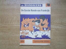 De Hanskens   De Eerste Ronde Van Frankrijk  Door Abraham Hans - Magazines & Newspapers