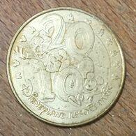 77 DISNEYLAND PARIS N°19 MICKEY 2010 DISNEY MÉDAILLE SOUVENIR MONNAIE DE PARIS JETON MEDALS COINS TOKENS - Monnaie De Paris