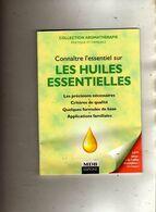 Collection Aromathérapie Pratique & Familiale Connaître L'essentiel Sur Les Huiles Essentielles Précision Critère Applic - Health