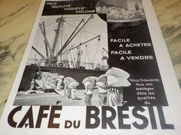 ANCIENNE PUBLICITE FACILE A ACHETER FACILE A VENDRE  CAFE DU BRESIL 1934 - Afiches
