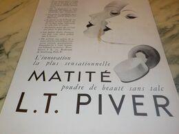 ANCIENNE PUBLICITE POUDRE MATITE DE L.T PIVER  1934 - Perfume & Beauty