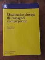 MANUEL SCOLAIRE : ESPAGNOL : GRAMMAIRE DE L'ESPAGNOL CONTEMPORAIN (GERBOIN & LEROY). - Other