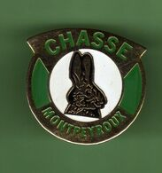 CHASSE *** MONTPEYROUX *** 1060 (5-5) - Pin's