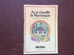 BOISSSONS EXOTIQUES  An Ti Chauffe La Martinique  DISTILLERIE DILLON  Bardinet  OLD NICK - Andere Sammlungen