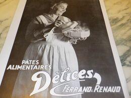 ANCIENNE PUBLICITE DES PATES ALIMENTAIRES DELICES FERRAND RENAUD 1932 - Afiches