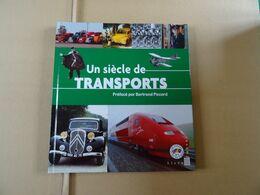 Livre Timbré LA POSTE Un Siècle De TRANSPORT Préfacé Par Bertrand Piccard  70 Pages - Voyages