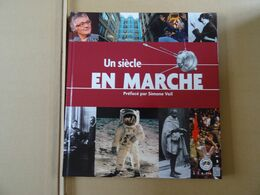 Livres Timbrés LA POSTE Un Siècle En MARCHE  Préfacé Par Simone Veil  64 Pages - Voyages