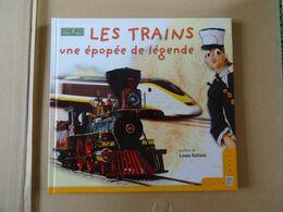 Livres Timbrés LA POSTE LES TRAINS Une épopée De Légende  Préfacé Par Louis Gallois  56 Pages - Railway & Tramway