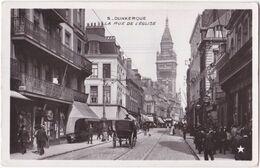 59. Pf. DUNKERQUE. La Rue De L'Eglise. 5 - Dunkerque