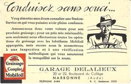 """Années 30 - """" Conduisez Sans Souci """"  Carte PUB   Du Garage Delalieux  Boulevard Du Collège NARBONNE - Narbonne"""