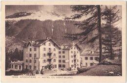 74. ARGENTIERE. Hôtel Du Mont-Blanc. 13163 - Other Municipalities