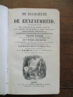 Oud Boek  1825   DE  RELIGIEUZE   In De EENZAEMHEID  Boekdrukkery  VANDER  SChelden  En Zonen  GENT - Religión & Esoterismo