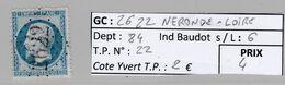 GC 2622 NERONDE-LOIRE ( Dept 84 )  S / N° 22 - 1849-1876: Classic Period