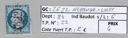 GC 2622 NERONDE-LOIRE ( Dept 84 )  S / N° 22 - 1849-1876: Periodo Classico