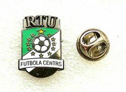 Football Pins  -  RTU  Futbola  Centrs,  Riga  - Latvia. - Calcio