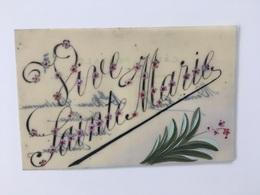 Carte Postale Ancienne En Celluloid VIVE SAINTE-MARIE Début 1900 15 Août Asomption - Feiern & Feste