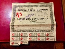 MAISON  VEUVE  BERGER ( Fabrique  De  Soieries  Et  De  Nouveautés )-------Bon  De  500 Frs - Industrie