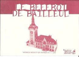 MAQUETTE MODELE REDUIT EN PAPIER BRISTOL EN 1/250 DU BEFFROI DE BAILLEUL - Scale Models