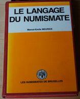 Le Langage Numismatique De Marcel-Emile Meurice. - Literatur & Software