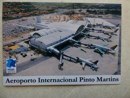 AEROPORT / AIRPORT / FLUGHAFEN / AEROPORTO  FORTALEZA  PINTO MARTINS  /  BRESIL - Aérodromes