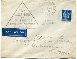 """FRANCE LETTRE PAR AVION AVEC CACHET """" ALGER-ORAN PAR AIR-AFRIQUE PREMIER SERVICE 15 AVRIL 1937"""" DEPART BRON-AEROPORT.... - Air Post"""