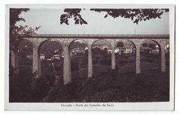 3886  Vouzela   Ponte Do Caminho De Ferro - Viseu