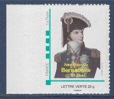 Bernadotte Jean-Baptiste, Général Puis Maréchal De France Devient Roi De Suède Et De Norvège, Lettre Verte Neuf - Frankrijk