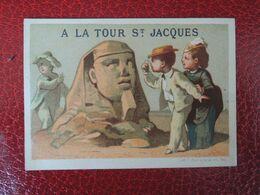 CHROMO  Appel. Voyage En Egypte.  Publicité  A La Tour St Jacques.  Le Sphinx - Non Classificati
