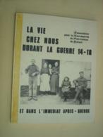 LIVRE - BELOEIL ( + VILLAGES GRANDGLISE STAMBRUGES THUMAIDE ... ) - LA VIE CHEZ NOUS PENDANT LA GUERRE 1914 1918 WW1 - België