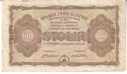 5998    SLOVENIJA  SNOS  100  LIR   1944 - Slovenië