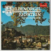 Heldenorgel Kufstein (A) Mit Glockenregister Reinhold Hindinger Polydor 260105 45T (signature / Autogramme) - Collector's Editions