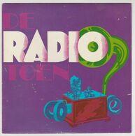 De Radio Toen - 50 Jaar Bestaan Van De Omroep In Nederland 1969 NOS Nederlandse Omroep Stichting 45T - Collector's Editions
