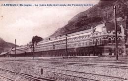 Espana - CANFRANC - La Gare Internationale Du Transpyreneen - Spanien